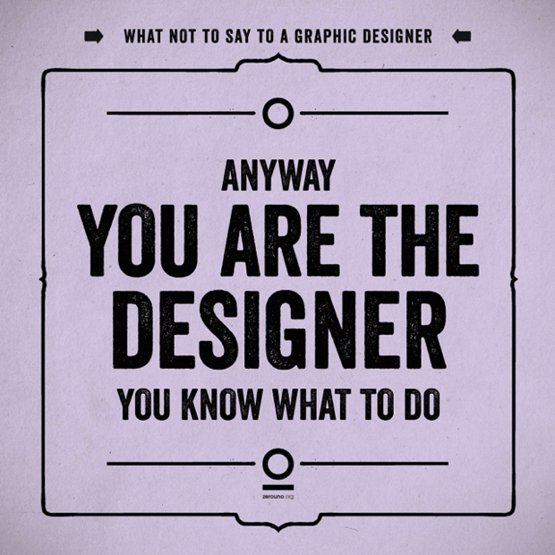 what-not-to-say-to-a-graphic-designer01